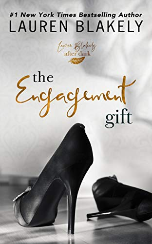 The Engagement Gift by [Blakely, Lauren]
