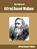 The Works of Alfred Russel Wallace