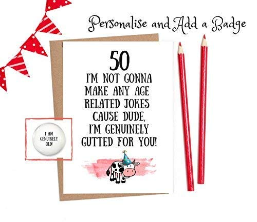 50th Birthday Card Funny Cards For Men And Women 1 X With Option To Personalise Add A Matching Badge Amazoncouk Handmade