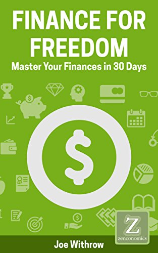 Book: Finance for Freedom - Master Your Finances in 30 Days by Joe Withrow