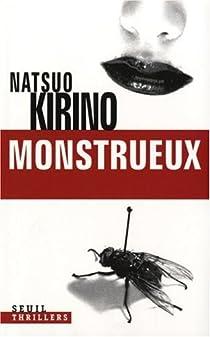 Monstrueux par Kirino