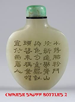 CHINESE SNUFF BOTTLES PART 2: STONE, PORCELAIN, METAL