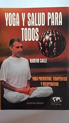 Yoga y salud para todos: Amazon.es: Ramiro Calle: Libros
