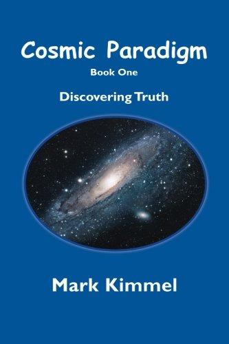 Cosmic Paradigm: Discover Truth