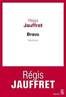 Bravo : roman