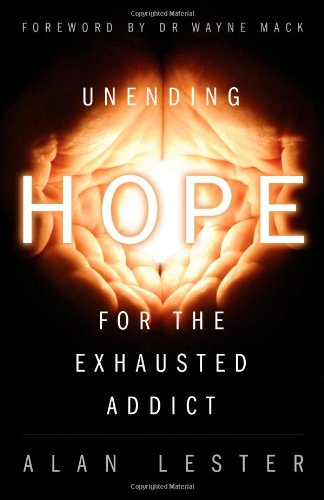 Read Online Unending Hope for the Exhausted Addict PDF ePub fb2 book