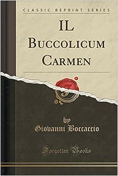 IL Buccolicum Carmen (Classic Reprint)