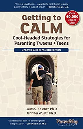Amazon Com Getting To Calm Cool Headed Strategies For Parenting