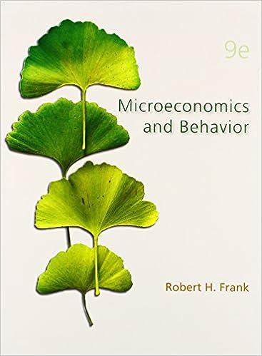 microeconomics and behavior robert frank 9th edition