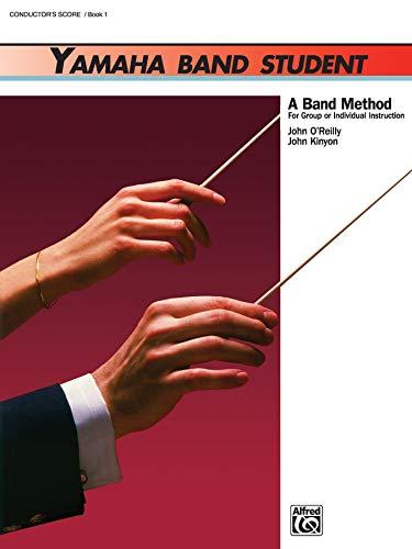 Yamaha Band - Yamaha Band Student, Book 1: Conductor's Score (Yamaha Band Method)