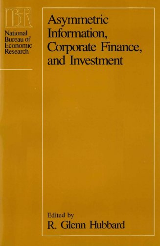 Asymmetric Information, Corporate Finance, and Investment (National Bureau of Economic Research Project Report)