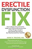 Erectile Dysfunction Fix: How to Regain Sexual