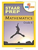 Rise and Shine STAAR Prep Mathematics Grade 6, Jonathan Kantrowitz, 1497349230