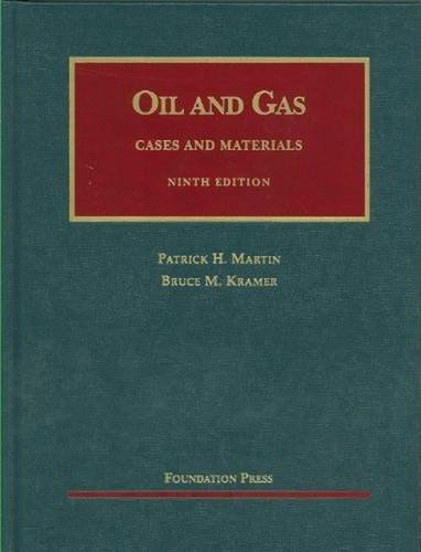 The Law of Oil and Gas (University Casebook Series)
