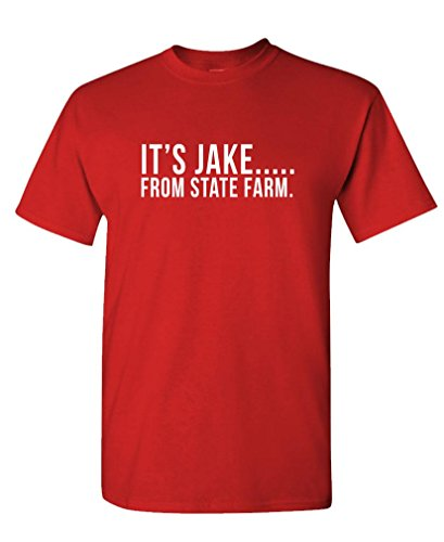 It's Jake from State Farm Funny Commercial - Mens Cotton T-Shirt, L, Red ()