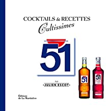 Cocktails & recettes cultissimes: 51