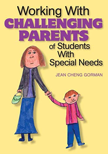 Working With Challenging Parents of Students With Special Needs (NULL)