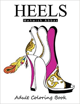 HEELS : Adult Coloring Book: It\'s all about shoes: Amazon.de ...