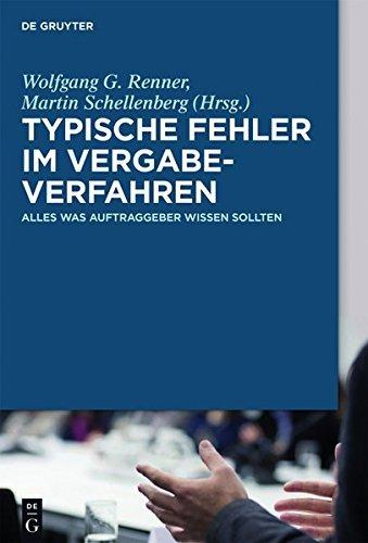 Typische Fehler im Vergabeverfahren: Alles, was Auftraggeber wissen sollten (German Edition)