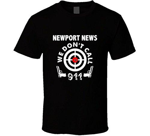 Jokertshirt Newport News We Dont Call 911 Second Amendment City T Shirt L - News Fashion Newport