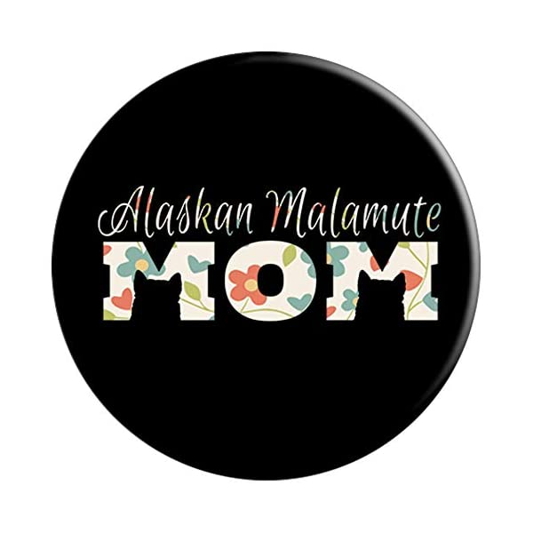 Alaskan Malamute Gifts and Alaskan Malamute Mom PopSockets Grip and Stand for Phones and Tablets 3