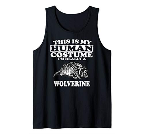 This Is My Human Costume I'm Really A Wolverine Animal Gift Tank Top -