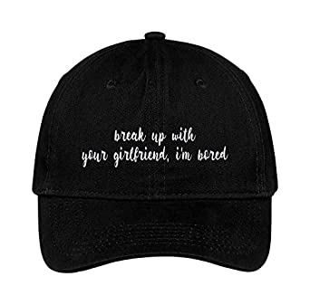 5fd062634 Amazon.com: Break Up with Your Girlfriend Im Bored Cap Embroidered ...
