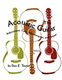 img - for [(Acoustic Guitar: v. 2: Adjustment, Care, Maintenance and Repair )] [Author: Don E. Teeter] [Feb-2012] book / textbook / text book
