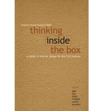 Download [(Thinking Inside the Box: A Reader in Interiors for the 21st Century )] [Author: Edward Hollis] [Nov-2007] PDF