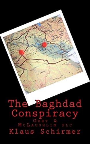 The Baghdad Conspiracy (Grey & McLaughlin plc)