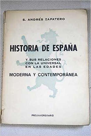 Historia de España y sus relaciones son la universal en las edades ...