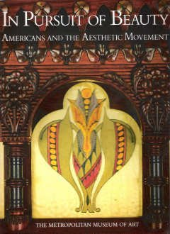 In Pursuit of Beauty: Americans and the Aesthetic Movement by Doreen Bolger (1986-10-01)