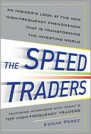 The Speed Traders 1st (first) edition Text Only pdf