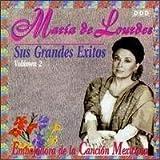 Vol. 2-Sus Grandes Exitos by De Lourdes, Maria (1997-02-18)