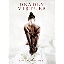 Deadly Virtues: Love.Honor.Obey