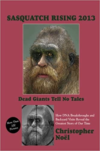 Sasquatch Rising 2013 Dead Giants Tell No Tales How Dna