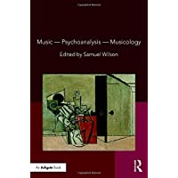Music―Psychoanalysis―Musicology