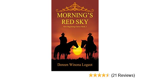 Mornings Red Sky New Beginnings Series Book 3 Kindle Edition By