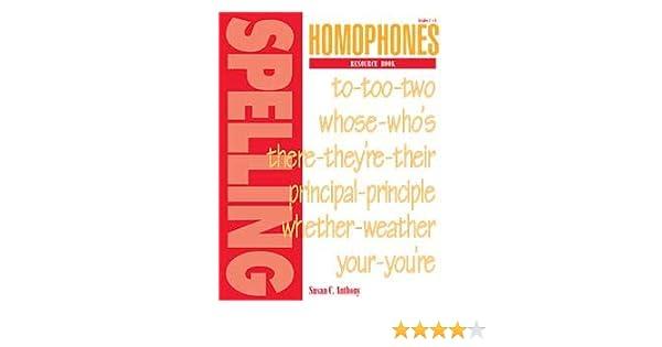 Homophones Resource Book: Susan C. Anthony: 9781879478145: Amazon ...