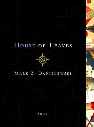 Read House Of Leaves By Mark Z Danielewski