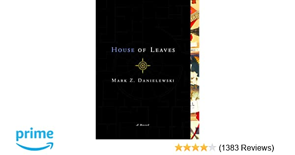 House of Leaves: Mark Z  Danielewski: 8601401266464: Amazon com: Books