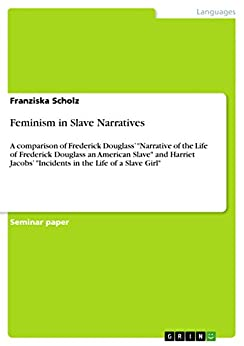 incidents in the life of a slave girl feminist essays