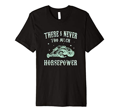 (There's Never Too Much Power T-Shirt Fast Turbo Hot Rods Tee)