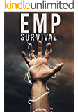 EMP Survival: How To Plan- Protect- and Prepare For an EMP or Grid Down Scenario