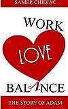 Work Love Balance, Samer Chidiac, 9953021406