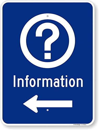 Smartsign K-7016-L-HI-18x24Information Sign with Left Arrow High Intensity Reflective Sign