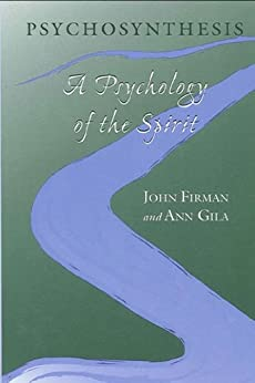 psychosynthesis a psychology of the spirit Psychosynthesis has 36 ratings and 4 reviews alex said: never heard about psychosynthesis untill i read about it in a book on sufism now that i'm more.