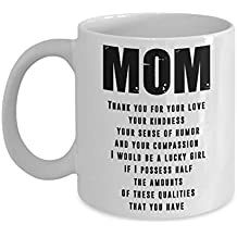 Mom Thank You For Your Love - Inspiring Coffee Mug - Gift Idea Mothers' day daughter