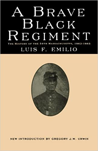 """""UPDATED"""" A Brave Black Regiment: The History Of The Fifty-Fourth Regiment Of Massachusetts Volunteer Infantry 1863-1865. opening Paquetes Dominios bullet Ambos segundos"
