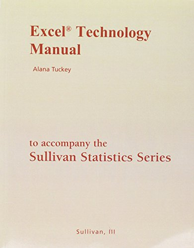 Excel Technology Manual for the Sulllivan Statistics Series